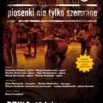 Chodź na Pragie – piosenki nie tylko szemrane