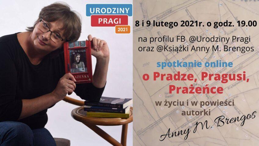OPradze, Pragusi, Prażeńce zautorką Anną M. Brengos
